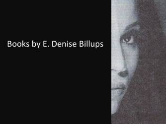 Books by E. Denise Billups 22