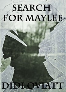The Search for Maylee