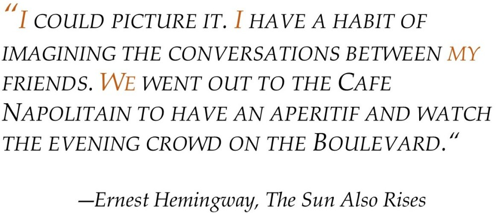 POV Post - First Person sentence Hemingway