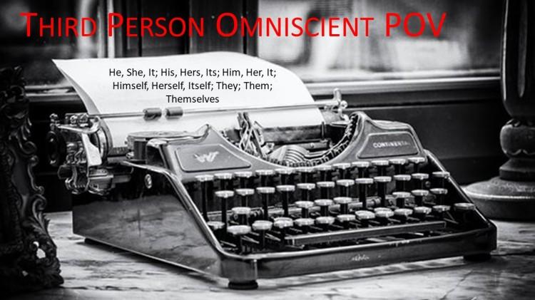 POV Post - Third Person Omniscient